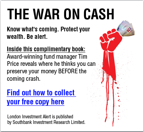 London Investment Alert - War on Cash